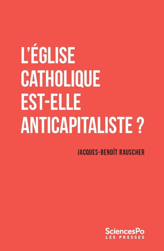 L'église catholique est-elle anticapitaliste ?