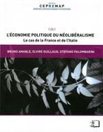 Vente Livre Numérique : L'Économie politique du néolibéralisme - Le cas de la France et de l'Italie  - Elvire Guillaud - Stefano Palombarini - Bruno Amable