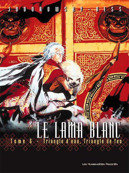 le Lama Blanc t.6 ; triangle d'eau, triangle de feu