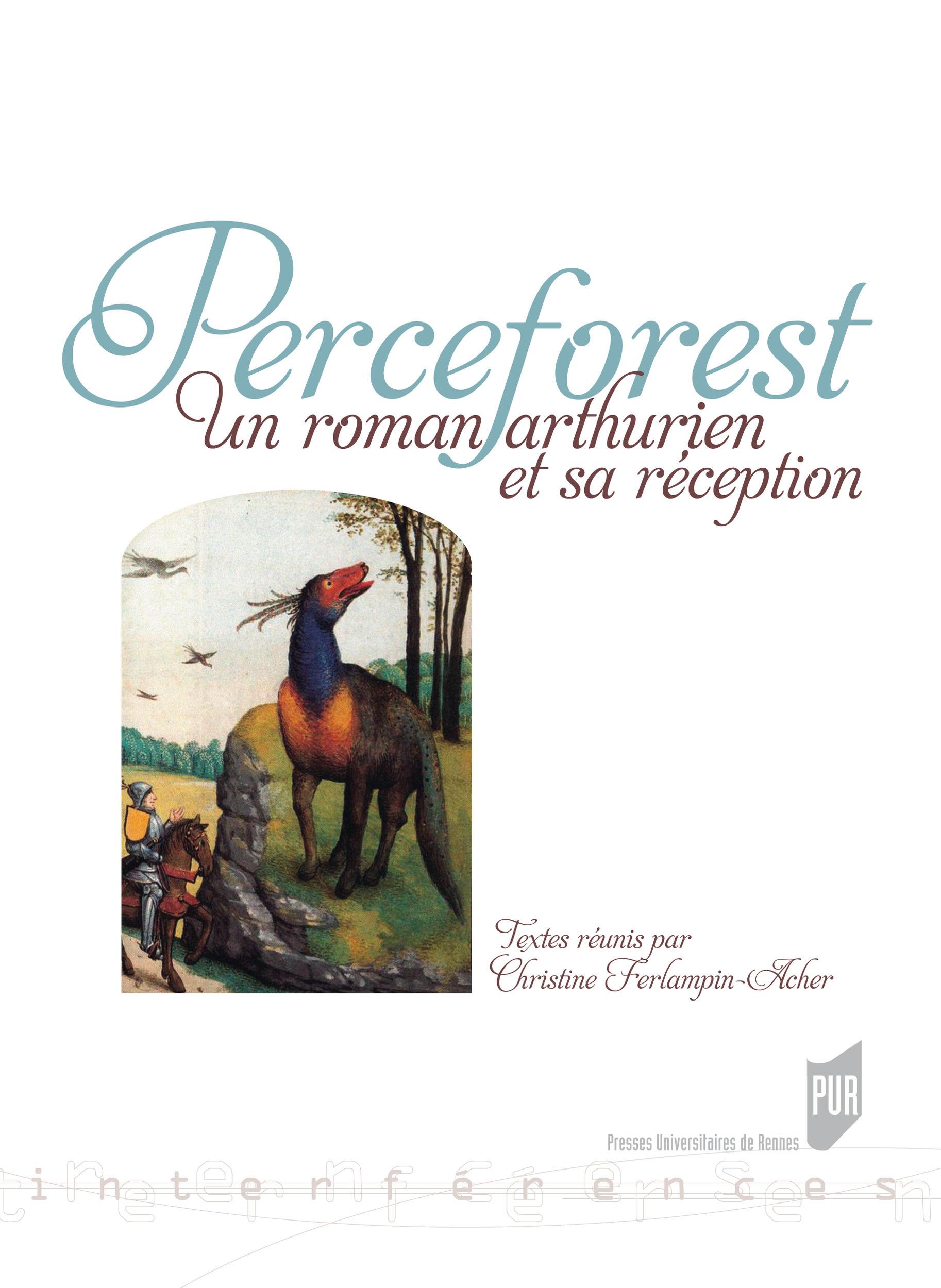 Perceforest  - Christine Ferlampin-Acher
