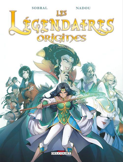 Les Légendaires - Origines T02  - Patrick Sobral  - Nadou