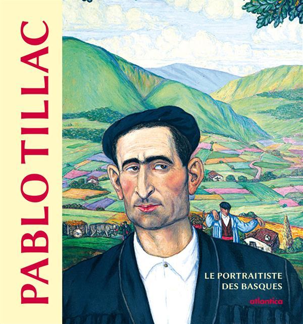 Pablo Tillac, le portraitiste des basques