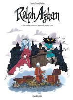 Couverture de Ralph Azham - Tome 4 - Un Caillou Enterre N'Apprend Jamais Rien