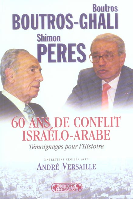 60 ans de conflit israelo-arabe