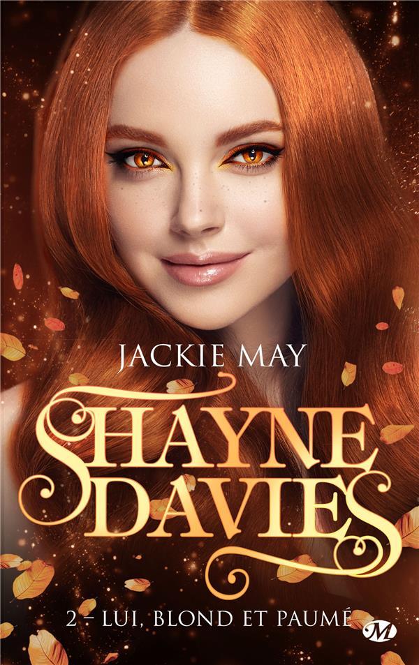 Shayne Davies T.2 ; lui, blond et paumé