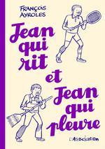 Couverture de Jean Qui Rit, Jean Qui Pleure