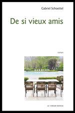 Vente EBooks : De si vieux amis  - Gabriel Schoettel