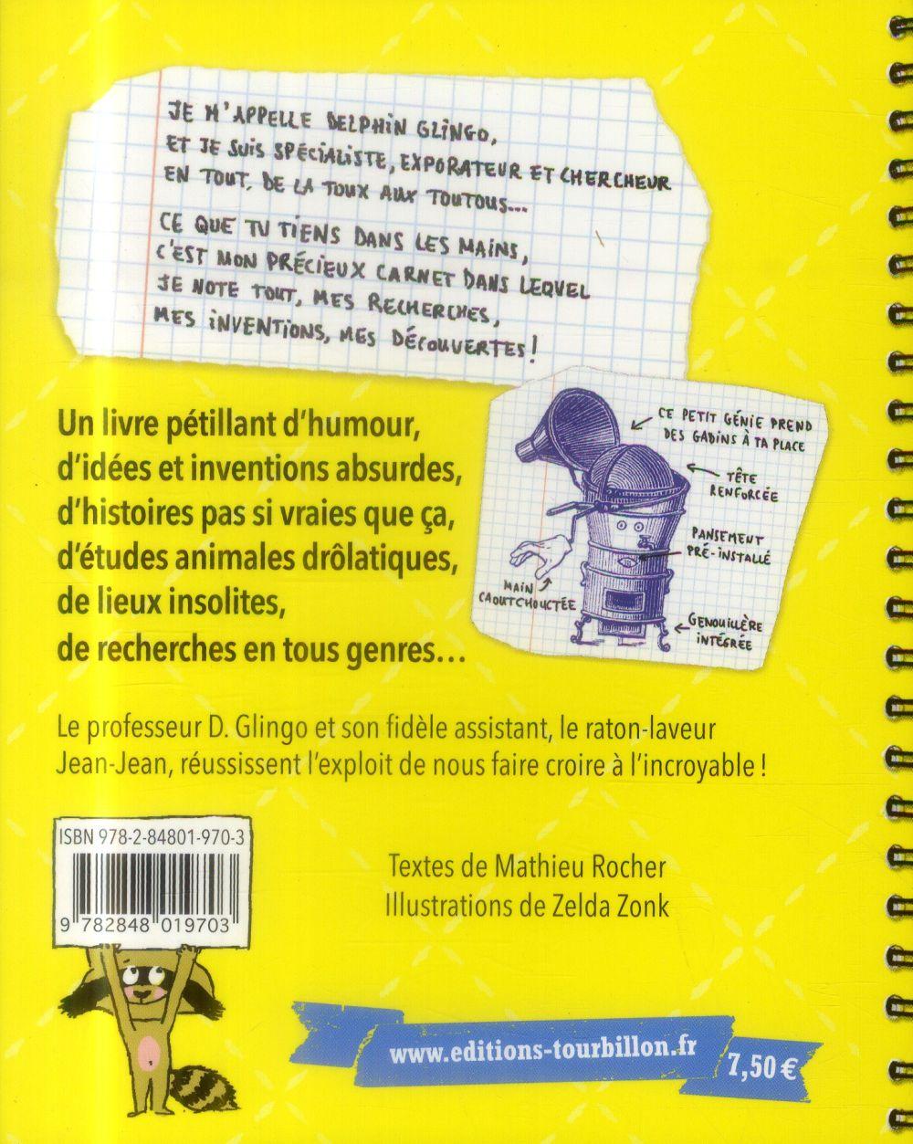 Le carnet dingo ! du professeur D.Glingo