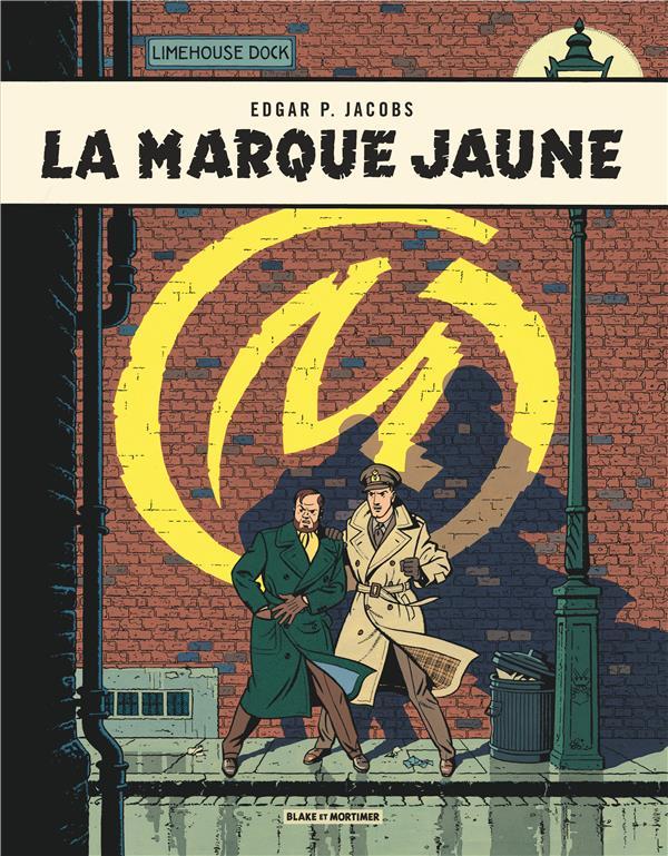 Blake et Mortimer T.6 ; la marque jaune