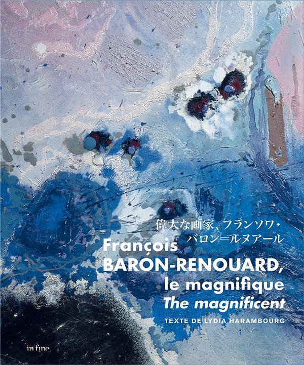 François Baron-Renouard ; le magnifique