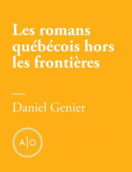Les romans québécois hors les frontières