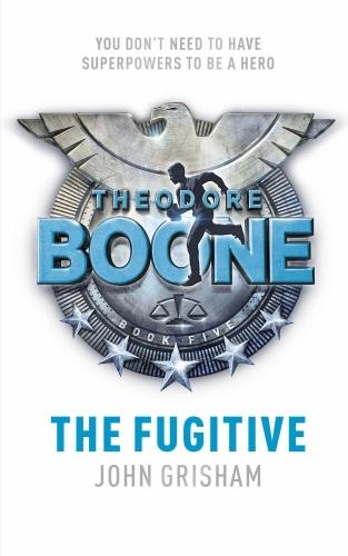 Vente Livre Numérique : The Theodore Boone: The Fugitive  - John Grisham