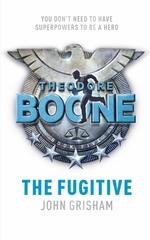 Vente Livre Numérique : Theodore Boone: The Fugitive  - Grisham John