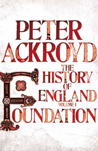 Foundation - the history of england: book 1