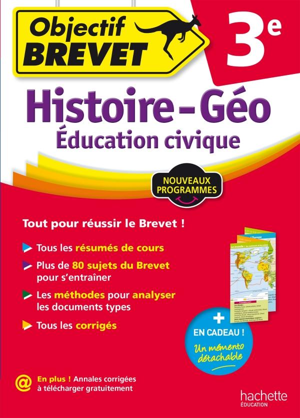 Objectif Brevet Histoire Geographie Education Civique 3eme L Bonnet Hachette Education Grand Format Librairies Autrement