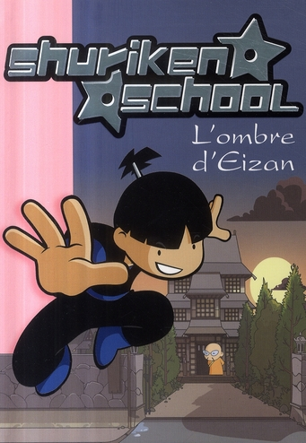 Shuriken school t.4 ; l'ombre d'Eizan