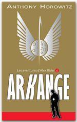 Alex Rider t.6 ; arkange