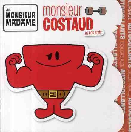 Monsieur Costaud Et Ses Amis