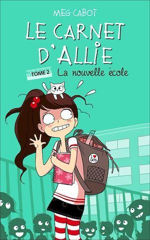 Allie - La nouvelle école