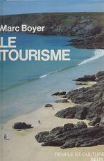 Vente Livre Numérique : Le Tourisme  - Marc BOYER