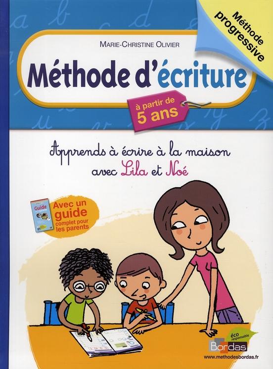 Methode D'Ecriture ; Apprends A Ecrire A La Maison Avec Lila Et Noe