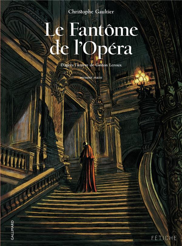 Le fantôme de l'opéra T.1