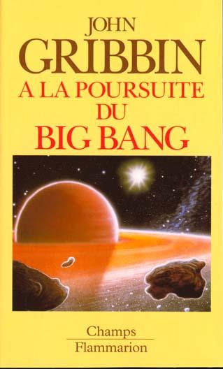 A la poursuite du big-bang