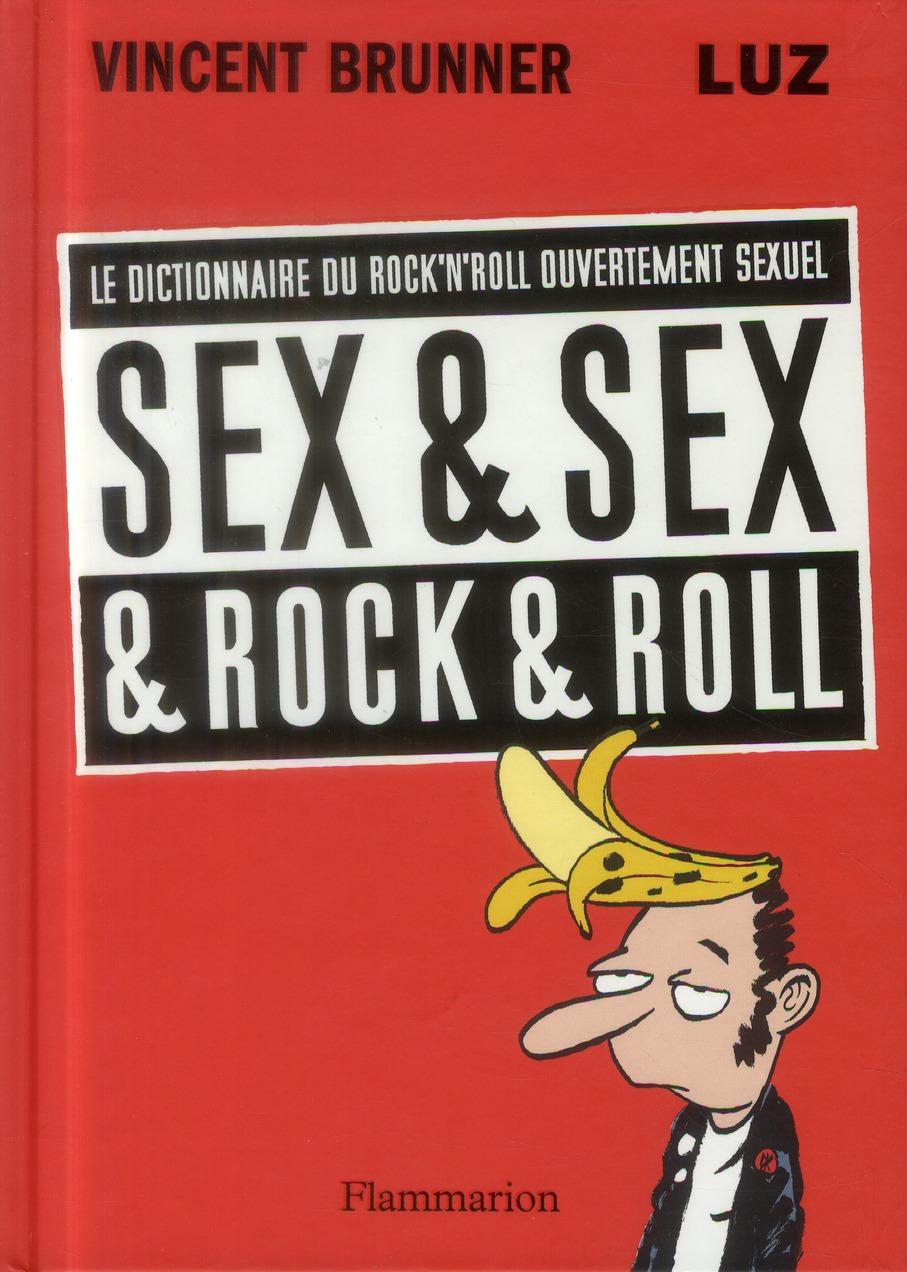 Sex & Sex & Rock'N Roll