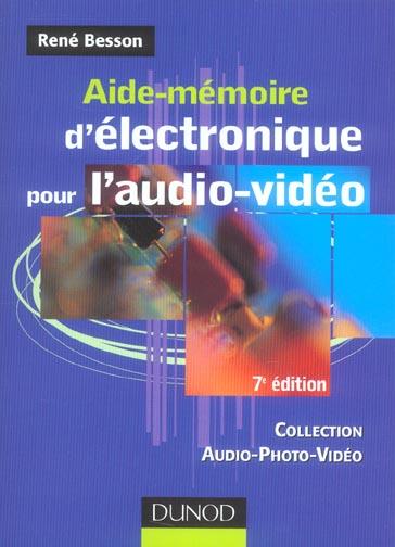 Aide-Memoire D'Electronique Pour L'Audio-Video - 7eme Edition