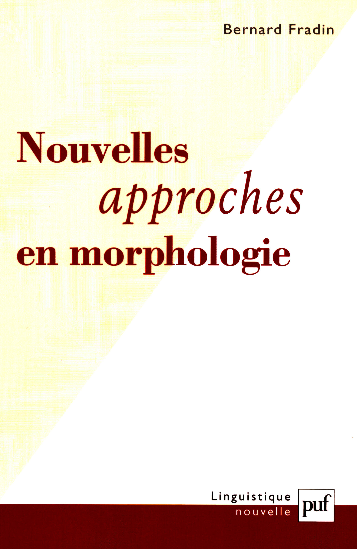 Nouvelles approches en morphologie  - Bernard Fradin