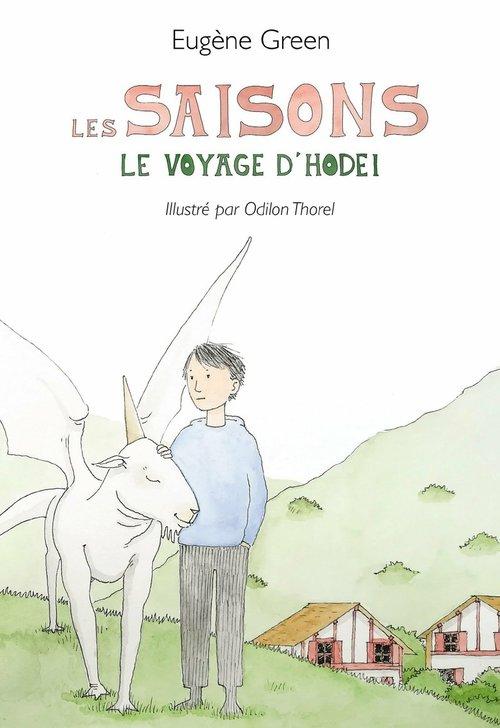 Les saisons ; le voyage d'Hodel