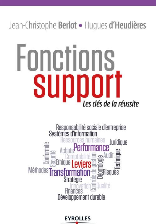 Fonctions support ; les clés de la réussite