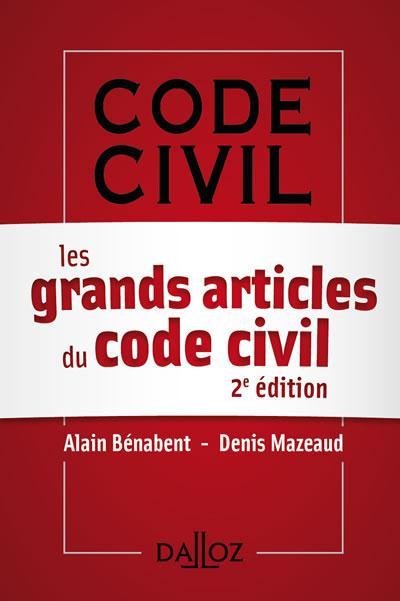 Les grands articles du code civil (2e édition)