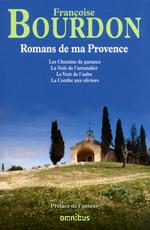 Vente EBooks : Romans de ma Provence  - Françoise Bourdon