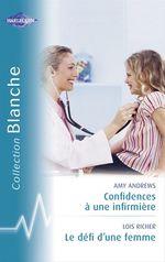 Vente EBooks : Confidences à une infirmière - Le défi d'une femme (Harlequin Blanche)  - Amy Andrews - Lois Richer