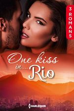Vente Livre Numérique : One kiss in... Rio  - Anne Mather - Kay Thorpe - Maggie Cox