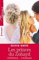 Vente Livre Numérique : Les princes du Zohayd - Intégrale 3 romans  - Olivia Gates