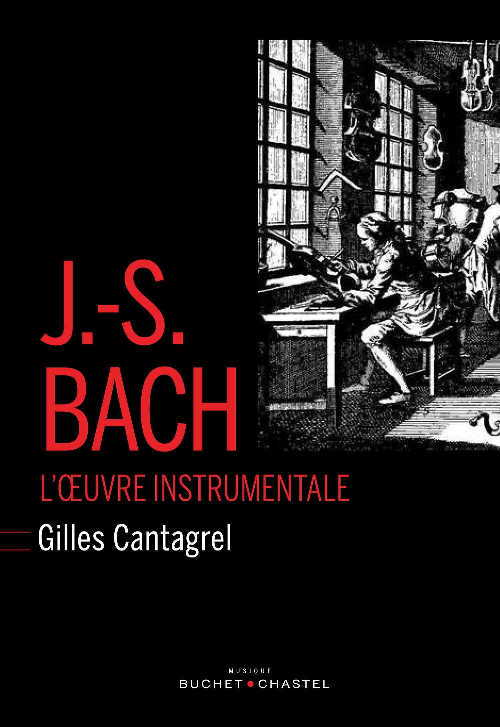 Jean-Sébastien Bach ; l'oeuvre instrumentale