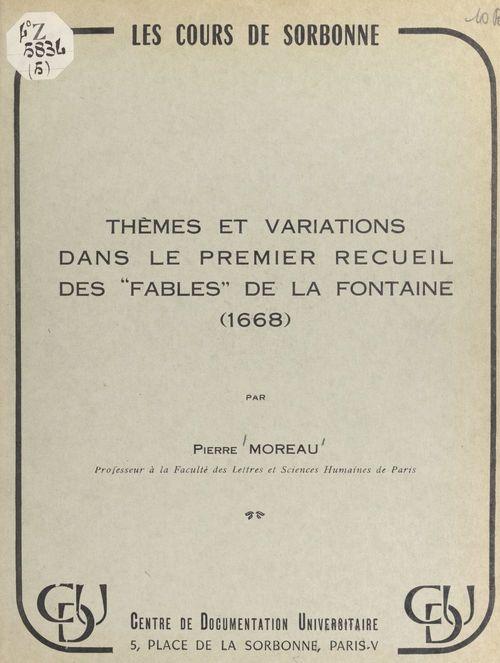 """Vente EBooks : Thèmes et variations dans le premier recueil des """"Fables"""" de La Fontaine (1668)  - Pierre Moreau"""