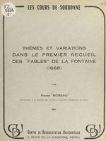 """Vente EBooks : Thèmes et variations dans le premier recueil des """"Fables"""" de La Fontaine (1668)  - Moreau Pierre"""