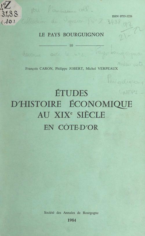 Études d'histoire économique au XIXe siècle en Côte-d'Or