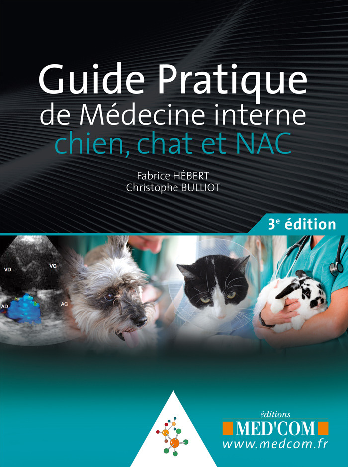 Guide Pratique De Medecine Interne ; Chient, Chat Et Nac (3e Edition)
