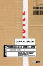 Vente EBooks : Prisonniers du grand Autre  - Jean ALLOUCH