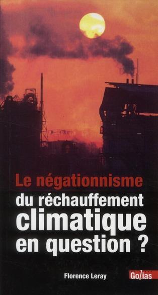 Le négationnisme du réchauffement climatique en question ?