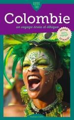 Guide tao ; Colombie ; un voyage écolo et éthique