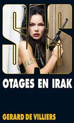 SAS T.157 ; otages en Irak  - Gérard de Villiers