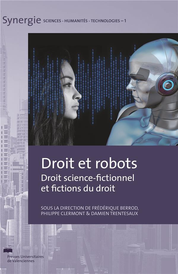 Droit et robots. droit science-fictionnel et fictions du droit