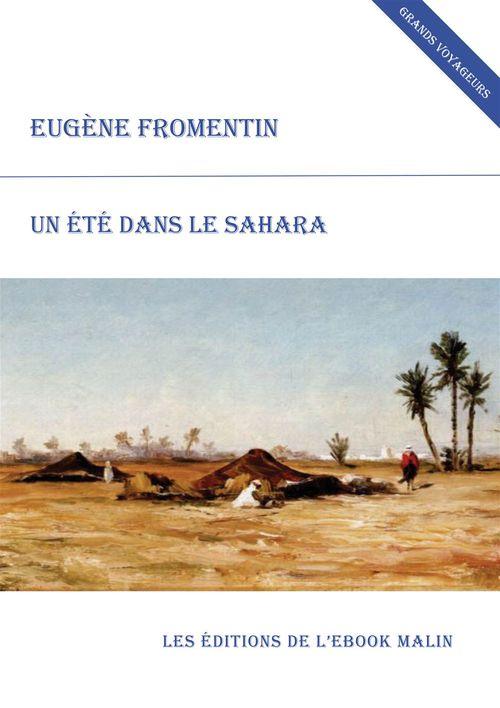 Un été dans le Sahara (édition enrichie)