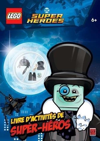 Lego DC comics - super heroes ; le livre d'activités des super héros