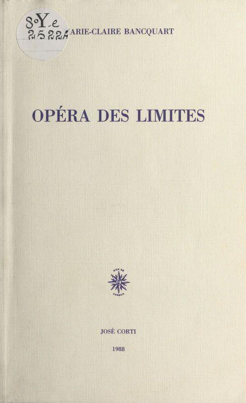 Opera des limites